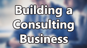 Building a Consulting Business Course in Dubai