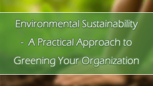 Environmental Sustainability Course in Dubai - A Practical Approach to Greening Your Organization