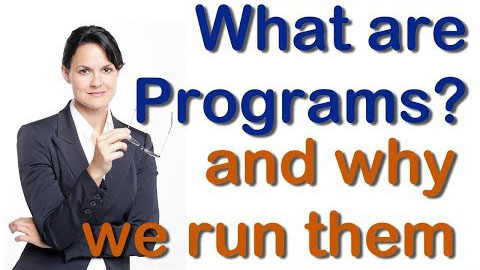 What are programs and why we run them? Complete Video About Program Management