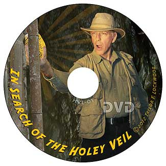 """Taylor Lockwood's DVD """"In search of the holey veil"""""""