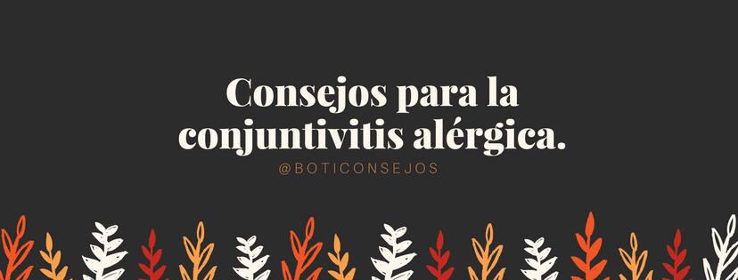 Consejos para la conjuntivitis alérgica