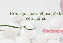 Consejos para el uso de la cetirizina