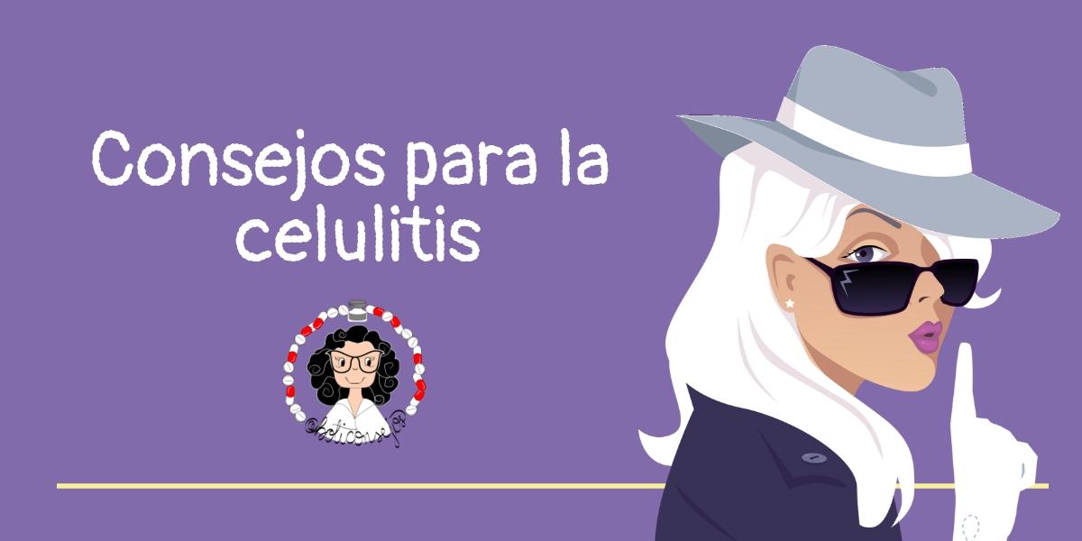 Consejos para la celulitis
