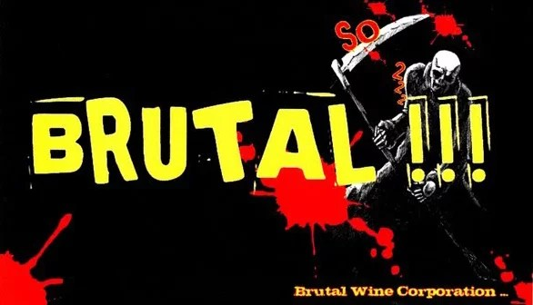 Brutal!!!, Wein, Naturwein, RAW Wine, Natural Wine, Weinbewegung, Bottled Grapes