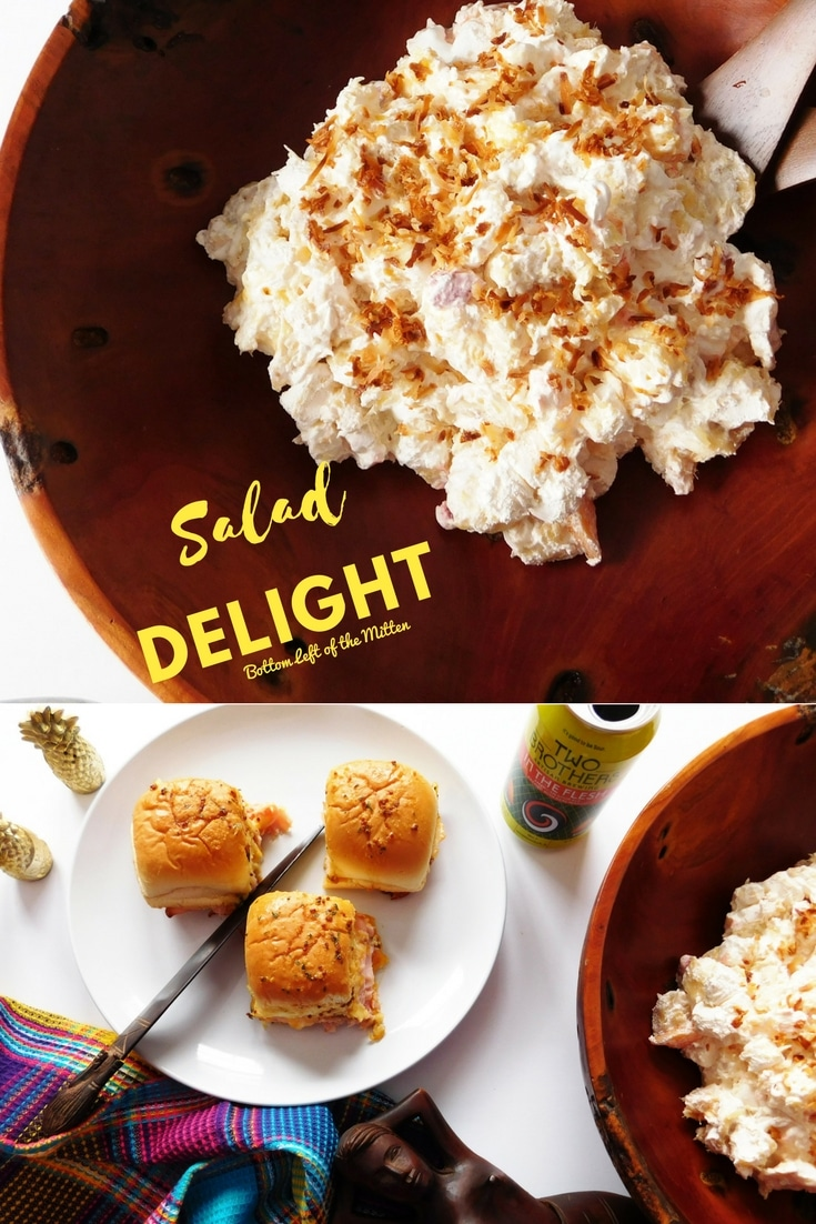 Salad Delight | Bottom Left of the Mitten #salad #dessert #tropicaldessert