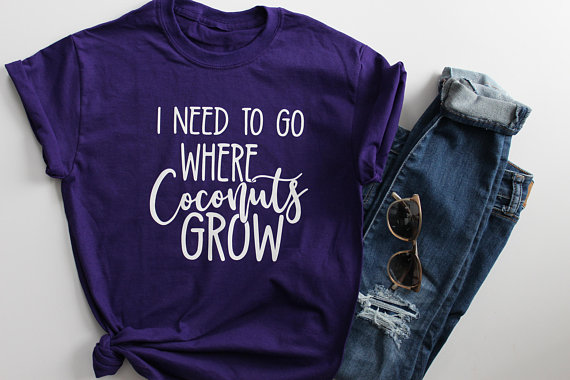 Go Where Coconuts Grow Shirt from My Rustic Place | Spring Break Must Haves| Bottom Left of the Mitten