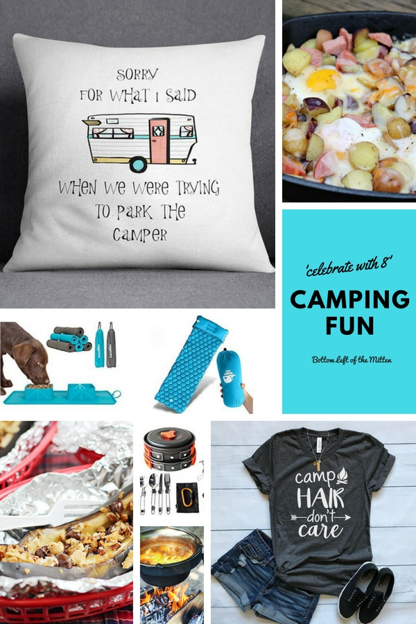 It's time to set up camp! Whether you have a decked out RV or a simple tent 'Celebrate with 8' Camping Fun treats from food to accessories. #camping #summertime #campingfun #happycamper