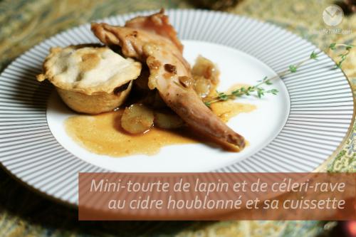 Recette de mini-tourte de lapin et de céleri-rave au cidre houblonné et sa cuissette | BouffeTIME!