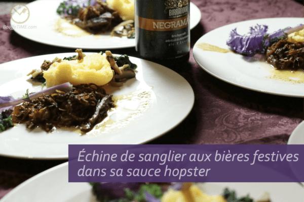 Recette d'échine de sanglier aux bières festives dans sa sauce hopster | BouffeTIME!