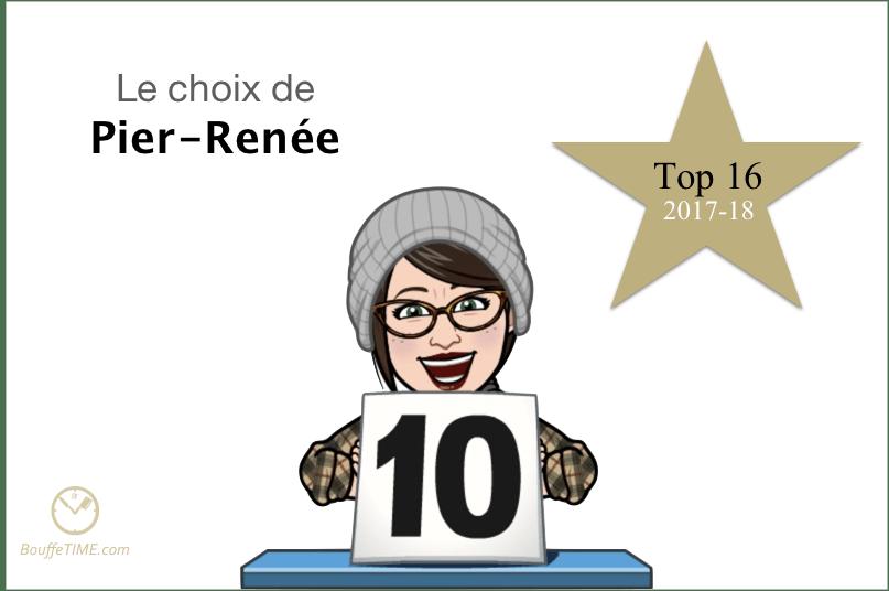 Le choix de Pier-Renée Sansfaçon | Top 16 2017-18 | BouffeTIME!