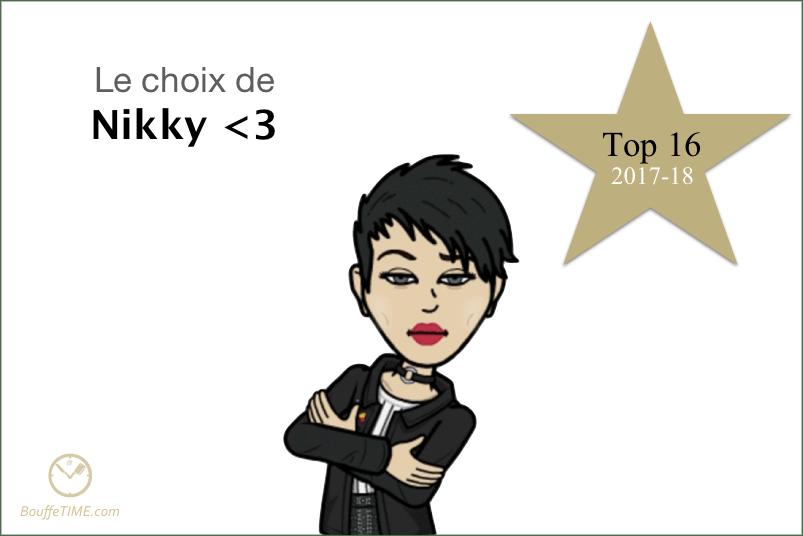 Le choix de Nikky Luv | Top 16 2017-18 | BouffeTIME!