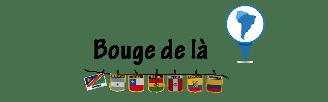 BOUGE DE LA !
