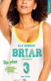 The Play, Briar Université tome 3 – Elle Kennedy
