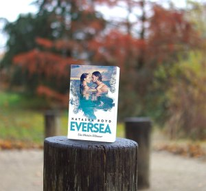 Eversea, tome 1 - Natasha Boyd