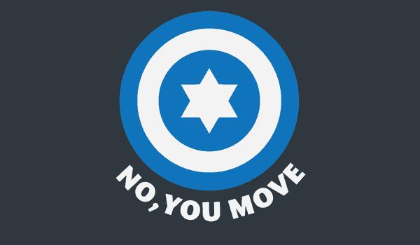 No, You Move