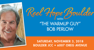Boulder JFS Presents 6th Annual Reel Hope Boulder Featuring 'The Warmup Guy' Bob Perlow
