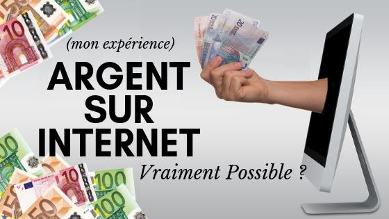 gagner de l'argent sur internet vraiment