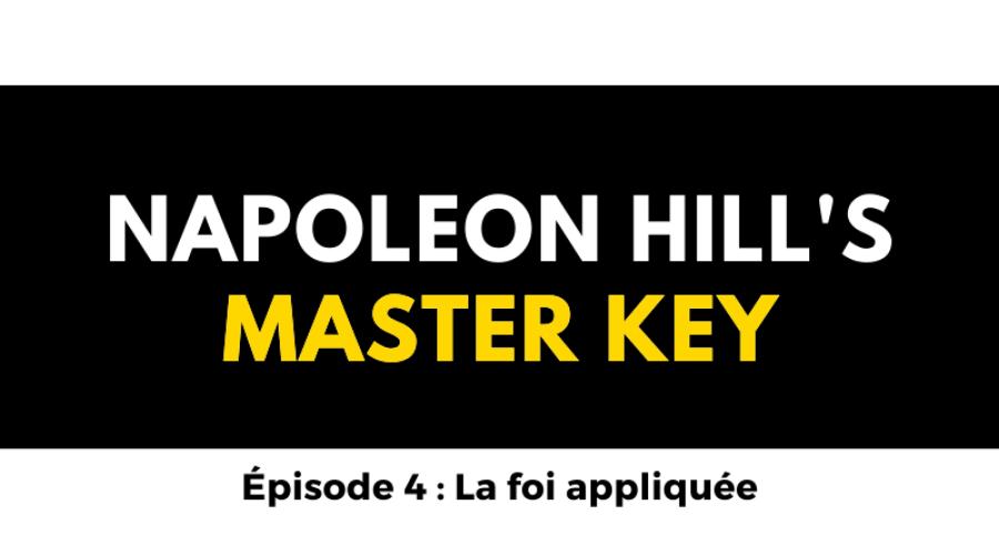 napoleon hill master key la foi appliquee