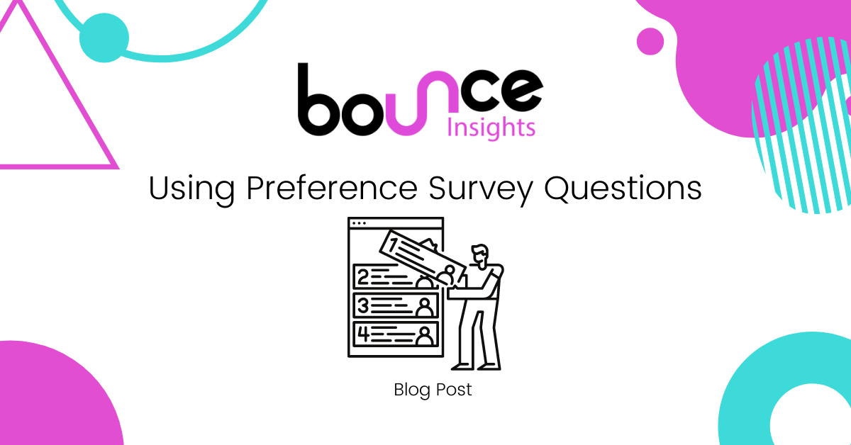 Bounce Insights Using Preference Survey Questions Cover Image