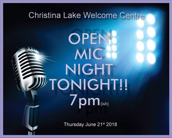 Christina Lake – Open Mic at the Welcome Centre