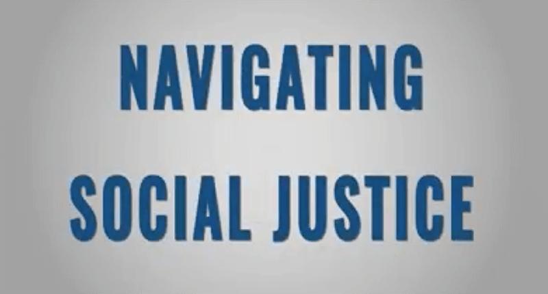 004 Navigating Social Justice