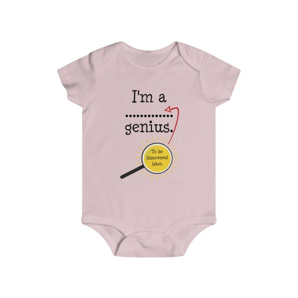 Genius to be discovered later infant onesie - light pink