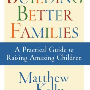 Building Better Families - Front Cover