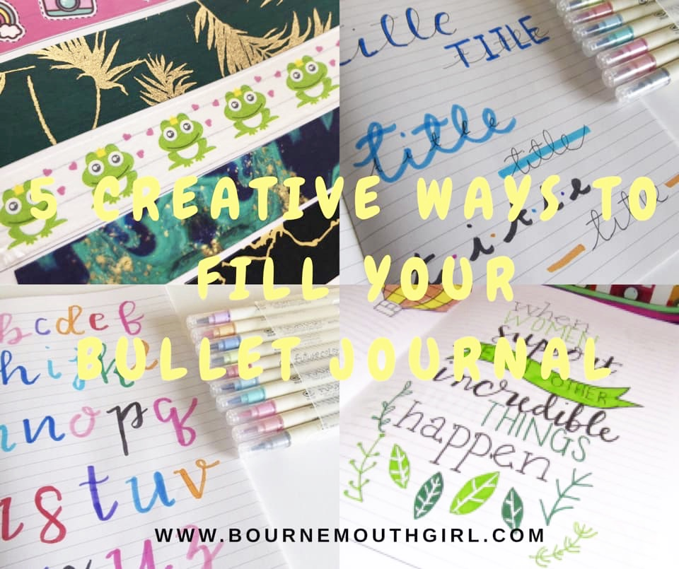 5 Creative Ways To Fill Your Bullet Journal Pages Bournemouth Girl