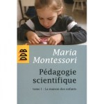 Pédagogie scientifique, Maria Montessori