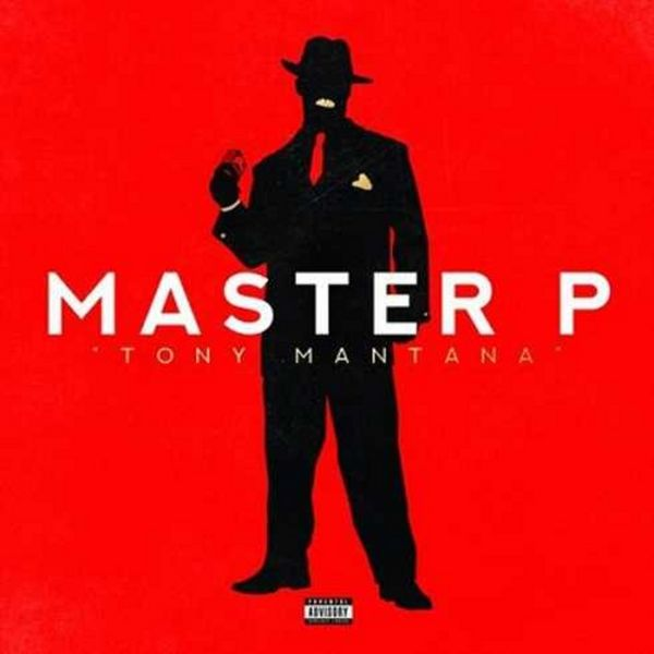 Master P – Tony Mantana (2018 Mixtape) [HOT!]