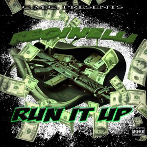 HOT NEW MUSIC! Reginelli – Run It Up [HEAT!]