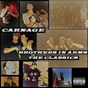 Carnage – Brothers In Arms (Bout Dat Xclusive)