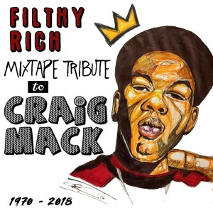 DJ Filthy Rich – Craig Mack: A Mixtape Tribute (Stream)