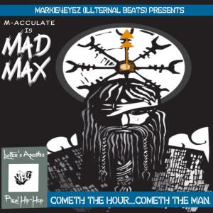 M-Acculate & Markie4eyez – Cometh The Hour, Cometh The Man (Stream + Purchase)