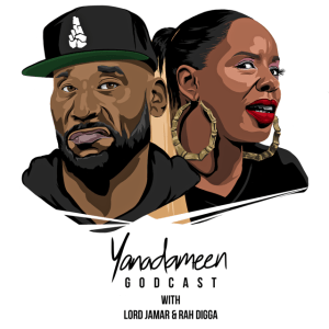 Yanadameen GODCAST! Lord Jamar & Rah Digga talk Pop Smoke, Oscars, D Wade and more