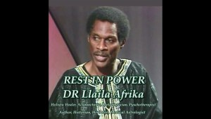 RIP | Dr. Llaila Afrika passes away at 74