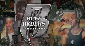[WATCH] Ruff Ryders Chronicles: DMX & The Ruff Ryders Reminisce On Rough Road To Success!