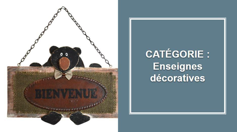CATÉGORIE : Enseignes décoratives