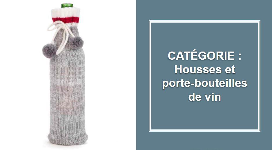 CATÉGORIE : Housses et porte-bouteilles de vin