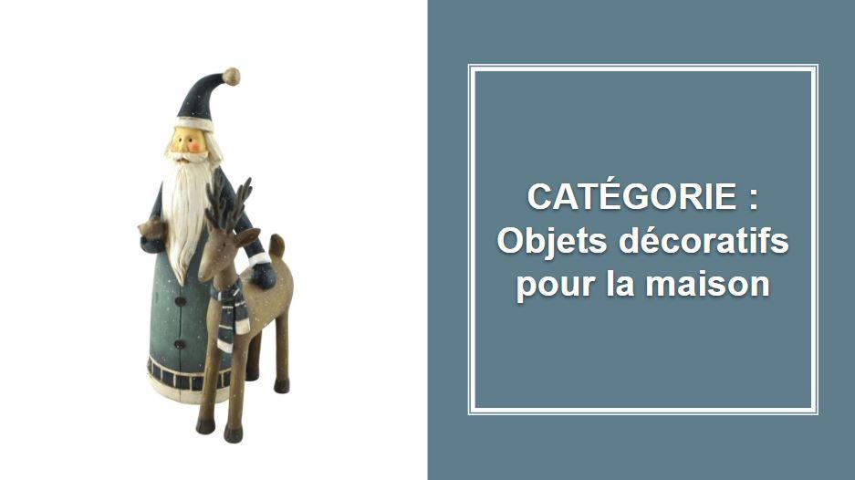 CATÉGORIE : Objets décoratifs pour la maison