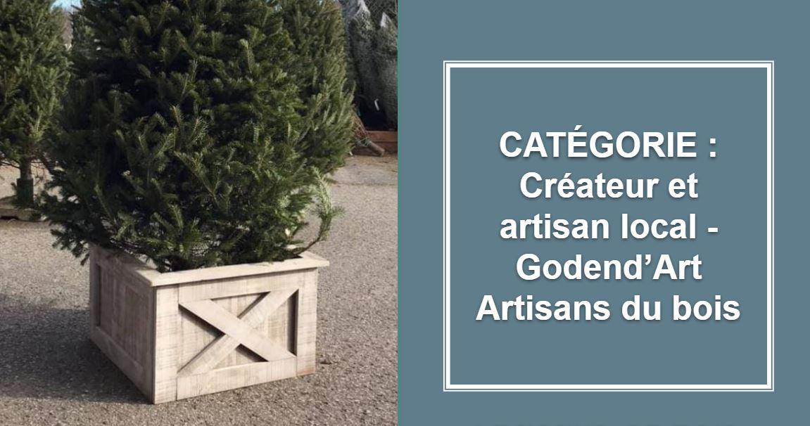 CRÉATEUR & ARTISAN : GODEND'ART ARTISANS DU BOIS