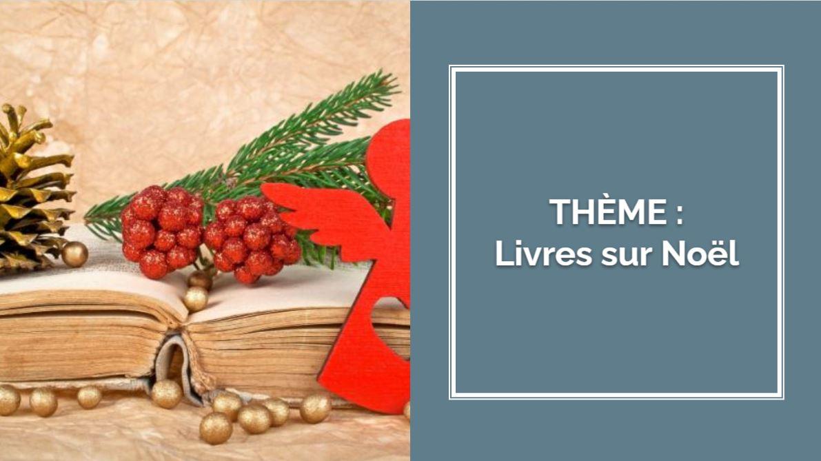 THÈMES : Livres sur Noël