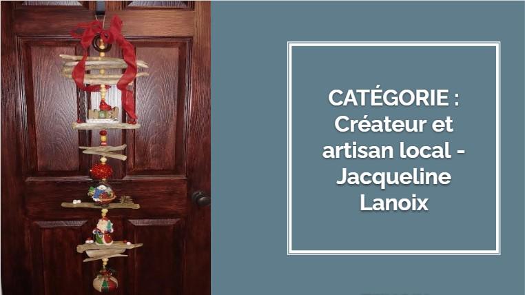 CRÉATEUR & ARTISAN : Jacqueline Lanoix