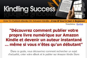Kindling Succès