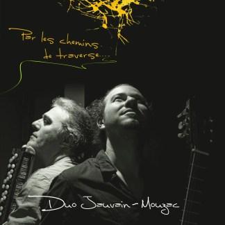 Duo Jauvain-Mouzac : Par les chemins de traverse...