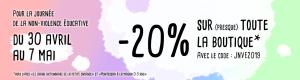 Promotion 20% Journée de la non-violence éducative 2019