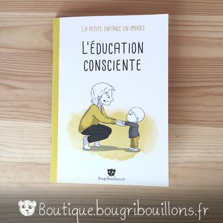 Livrets Bougribouillons - La petite enfance en images - Livret Éducation consciente