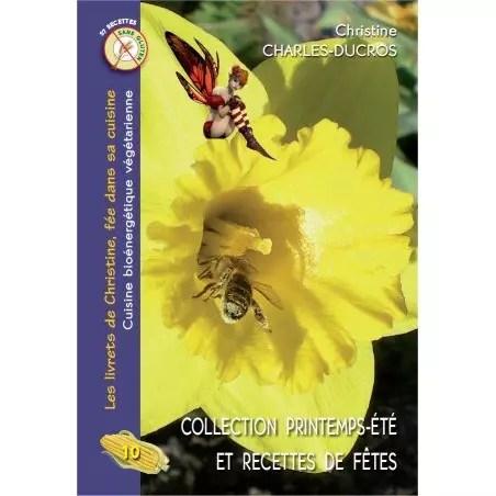 Livre 10 : Collection printemps-été (et recettes de fêtes)