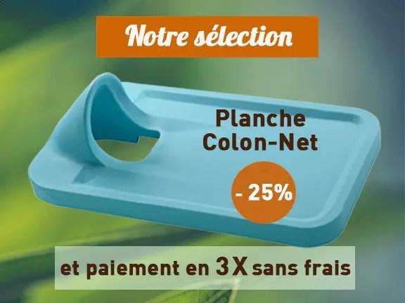 Promo planche colon net