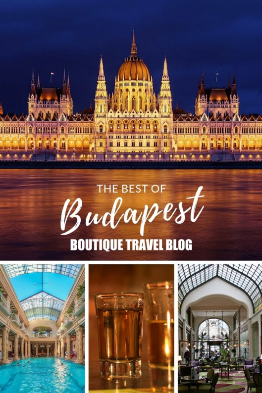 The best of Budapest | How to find the best hotel, food, bars, galleries and things to do in Budapest